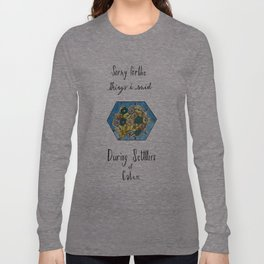 Sorry for the Things I Said During Settlers of Catan Long Sleeve T-shirt