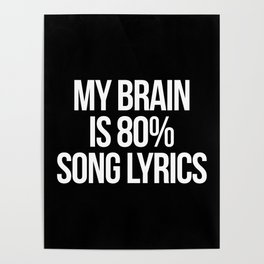 Song Lyrics Funny Quote Poster