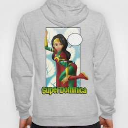 Super Dominica... Ready Set... Hoody