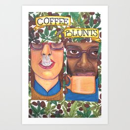 Coffee & Blunts Art Print