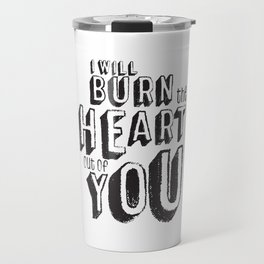 Moriarty Quote, I'll burn the heart out ouf you, Sherlock Decor Travel Mug