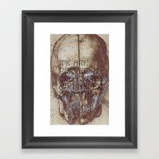 satisfaction. Framed Art Print