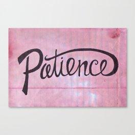 Patience Canvas Print