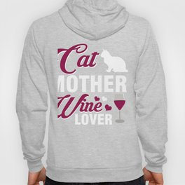 Great Tshirt For Cat And Wine Lover. Hoody