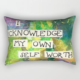 Affirmation #15 I Acknowledge My Own Self Worth Rectangular Pillow