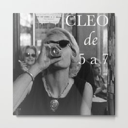 Cleo from 5 to 7 Metal Print