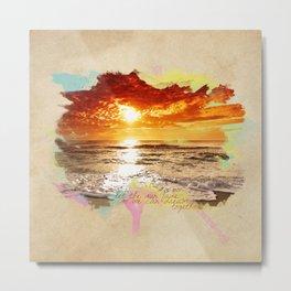 Let the sun fade. Metal Print