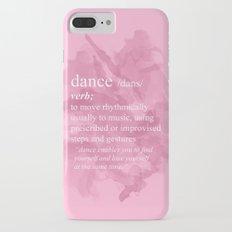 Dance iPhone 7 Plus Slim Case