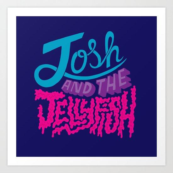 Josh and the Jellyfish Art Print