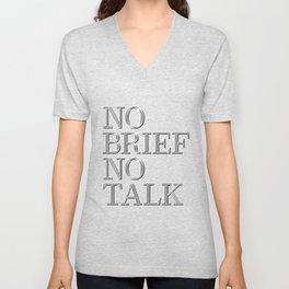 no brief no talk Unisex V-Neck