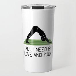 all i need is love and yoga i need love yoga Travel Mug