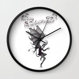Idle Hands Are The Devil's Playthings Wall Clock