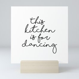 This kitchen is for Dancing, Farmhouse Kitchen Decor, Quote Prints, Typography Signs, Kitchen Quotes Mini Art Print