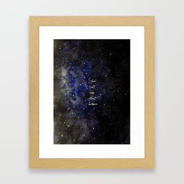 stars cant shine without darkness Framed Art Print