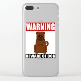 Warning Shar Pei Beware Of Dog Clear iPhone Case