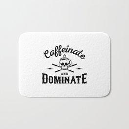 Caffeinate And Dominate v2 Bath Mat