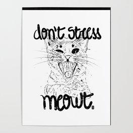 Don't stress meowt 2 Poster
