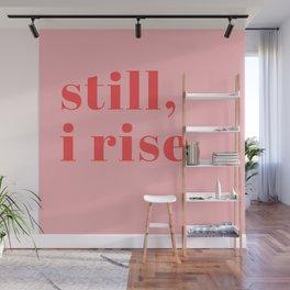 still I rise XIV Wall Mural