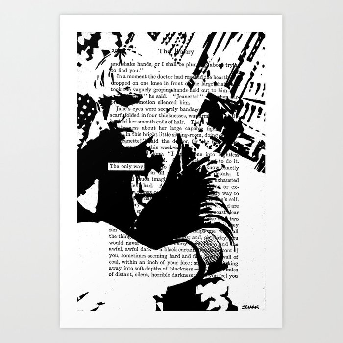 The Only Way Art Print