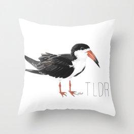 TLDR (Black Skimmer) Throw Pillow