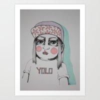 yolo Art Prints featuring Yolo  by Agnes Emilia