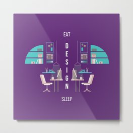 Eat Design Sleep  - Purple Metal Print