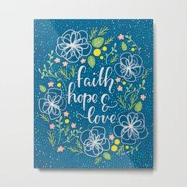 Faith, Hope & Love Neon Floral Metal Print