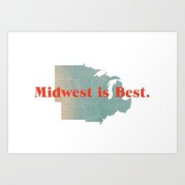 Midwest is Best Art Print