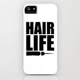 Hair Life iPhone Case