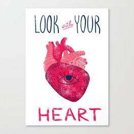 Look with your heart Canvas Print