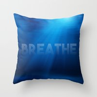breathe Throw Pillows featuring Breathe by eARTh