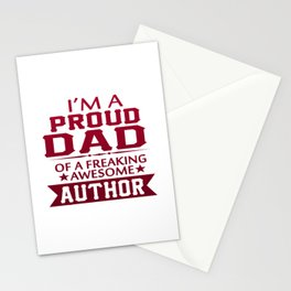 I'M A PROUD AUTHOR'S DAD Stationery Cards