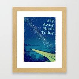 Fly Away Book Today vintage flight poster Framed Art Print