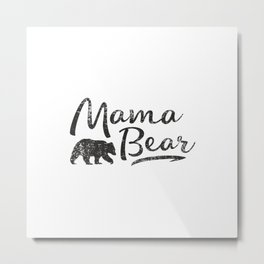Mama Bear #society6 Metal Print