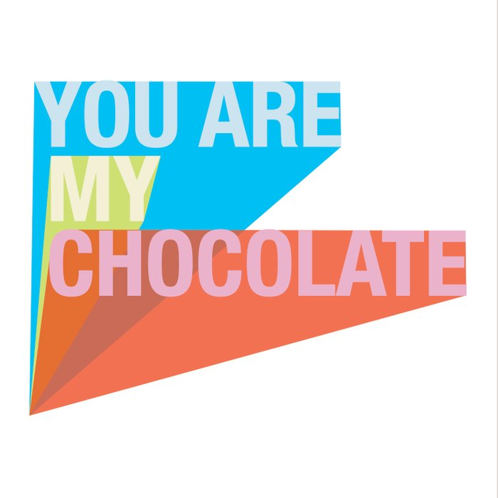 YOU ARE MY CHOCOLATE Comforters