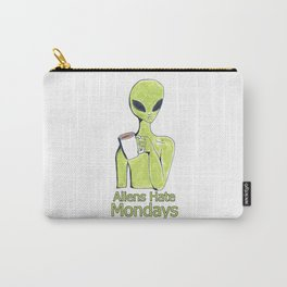aliens hate mondays Carry-All Pouch