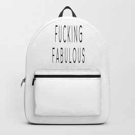 Fucking Fabulous, Gift For Her, Home Decor, Girly Poster, Sexy Quote Backpack