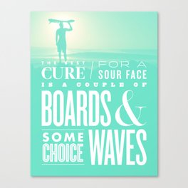 The Best Cure Canvas Print