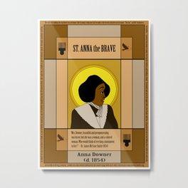 St. Anna the Brave Metal Print