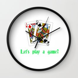 Let's play a game? Wall Clock
