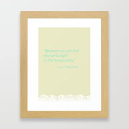 Eternal Taste Framed Art Print
