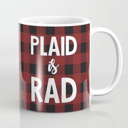 Plaid is Rad Coffee Mug