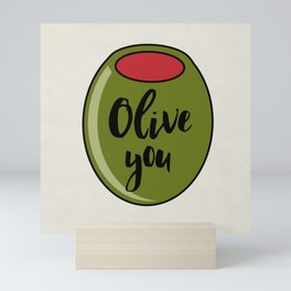 Olive You I Love You Funny Cute Valentine's Day Art Mini Art Print