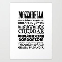 Cheese cravings.. Art Print