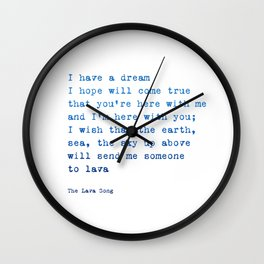 Lava song Love Quote Wall Clock