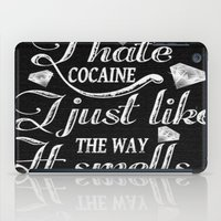 cocaine iPad Cases featuring I hate cocaine!... by John D'Amelio