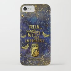 Dream Up Something Wild and Improbable (Strange The Dreamer) Slim Case iPhone 7
