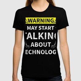 Talking About Technology Teacher Geschenk T-shirt