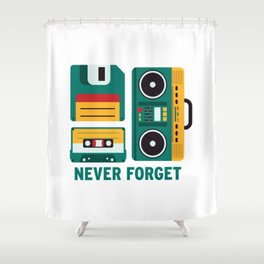 Never Forget Tape Floppy Disk Boom Box Shower Curtain