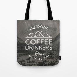 Outdoor Coffee Drinkers Club Tote Bag